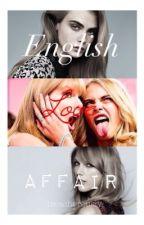 English Love Affair    caylor by treacherously