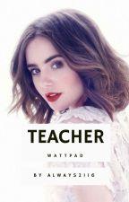 Teacher | PAUSADA by Always2116