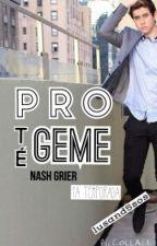 Protégeme - Nash Grier | HOT (1a Temporada) TERMINADA by iamlusand