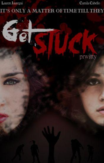 Get Stuck ➴  (Camren)