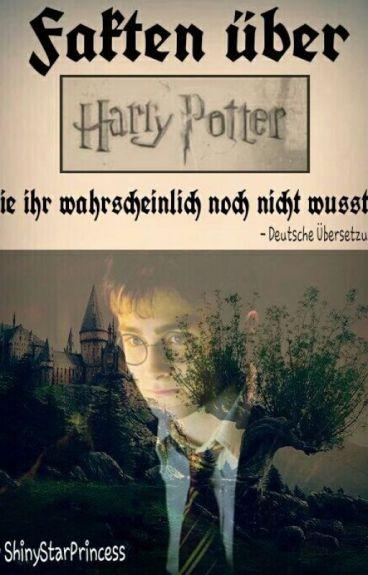 Fakten über Harry Potter die ihr warscheinlich noch nicht wusstet - Deutsche Übersetzung