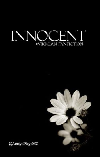 Innocent (Vikklan Fanfiction)