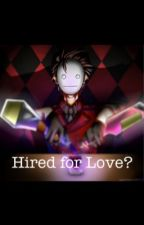 Hired for Love? (Pewdiecry) by otakulife666