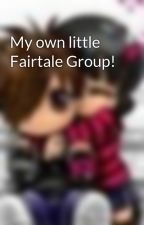 My own little Fairtale Group! by jessica8214
