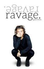 Ravage. {h.s. vampire} by gabriellestyles101
