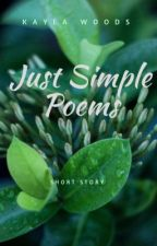 Just Simple Poems by flower_girl_222_111