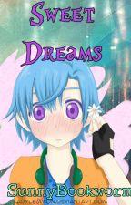 ♠ Sweet Dreams ♠ [Corazón de melón] (Yaoi) by SunnyBookworm