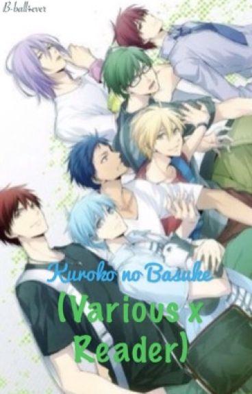Kuroko no Basuke (Various x Reader)