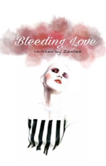 Bleeding Love [QS#1] COMPLETED