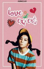 Love Expert (Completed) by aigooootrash