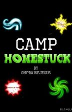 Camp Homestuck by OhPraiseJegus
