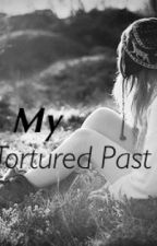 My Tortured Past by LivvyBe
