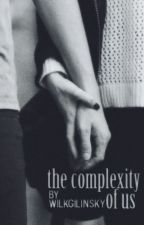 The Complexity of Us // S.M AU by wilkgilinsky