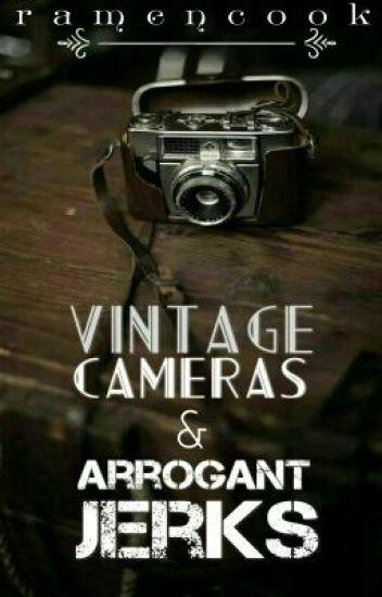 Vintage Cameras & Arrogant Jerks