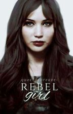 Rebel Girl (Adaptación) by queenschreave-