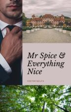 Mr. Spice & Everything Nice (BoyxManxMan+) by YaoiLuvr4Lyf