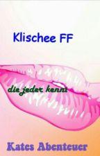 Klischee FF [Kates Abenteuer] by bananaclip