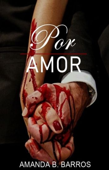 Por Amor (REESCREVENDO)