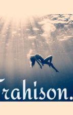 Trahison.. by princessagne