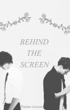 Behind the screen. by lacjoye_
