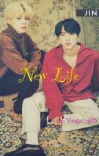 New Life(Sequel to The Day I Met You) by Yingying15
