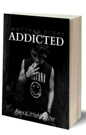 Addicted (Z.M)