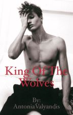 King Of The Wolves by AntoniaValyandis