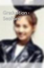 Graduation - SeoFany by Seo_Hyun