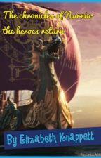 The Chronicles of Narnia- Heroes Return by Faithfullfangirl