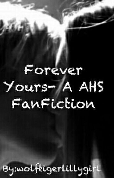 Tate and Violet- Forever Yours