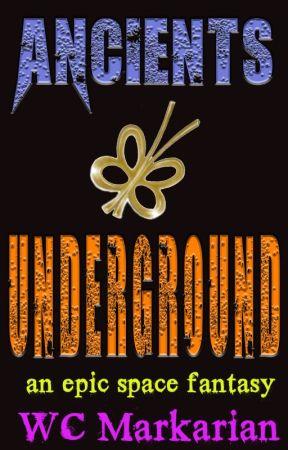 Ancients: Underground by elaroadshow