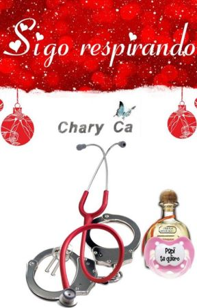Sigo respirando. ( relato navideño) by CharyCa