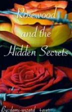 1st book of the Rosewood series by Demi-Wizard_4ever