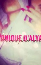 Chronique d'Alyah: «Un mal pour un bien» by Princess_216