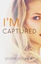 I'm Captured by listentoyourheartfly