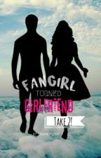Fangirl Turned Girlfriend: Take 2 (Gimme 5 fanfic) by SpoonOfLove