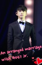An arranged marriage with Got7 Jr. by MarkieeTuan