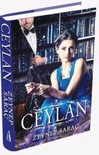 CEYLAN (Kitap olarak raflarda) by ZeynepSarac_