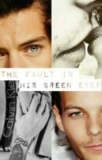 The Fault In His Green Eyes || Wattys2016 by FeelsofLarry