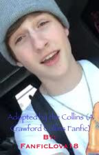 Adopted by the Collins (A Crawford Collins FanFic) by FanficLova18