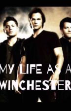 My Life As A Winchester by cmmazz