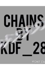 Chains by KDF_28
