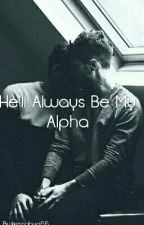 He'll Always Be My Alpha (boyxboy) by kennabug66