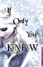 If Only You Knew by MarLIE5_IsMe