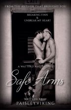 """Safe Arms """"ON HOLD"""" by PaisleyViking"""