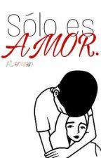 Solo Es Amor [SEUN #2] by A-Lerman