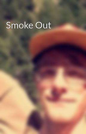 Smoke Out by CalebPaul