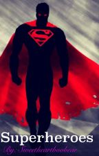 Superheroes by sweetheartboobear