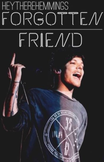 Forgotten Friend | tomlinson