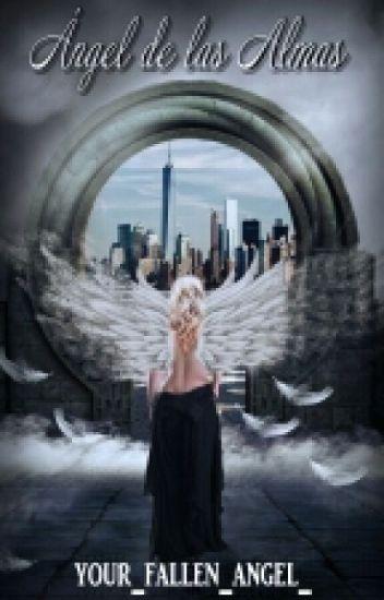 Ángel de las almas -Trilogía Almas L1 -1ra edición